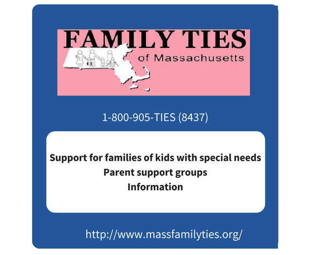 Family TIES of Massachusetts. 1-800-905-TIES or 8437