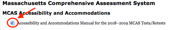 screen shot of the Massachusetts Comprehensive Assesment System website where the Word docuemnt icon is beside the text: Accessibility and Accommodations Manual for the 2018-2019 MCAS Tests/Retests.