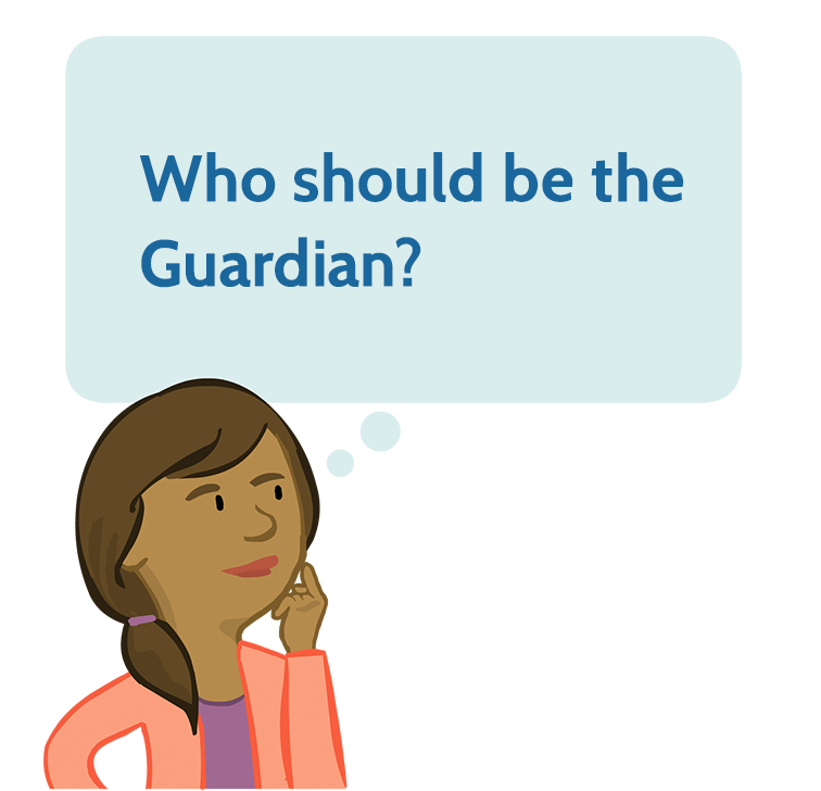 Who should be the guardian?