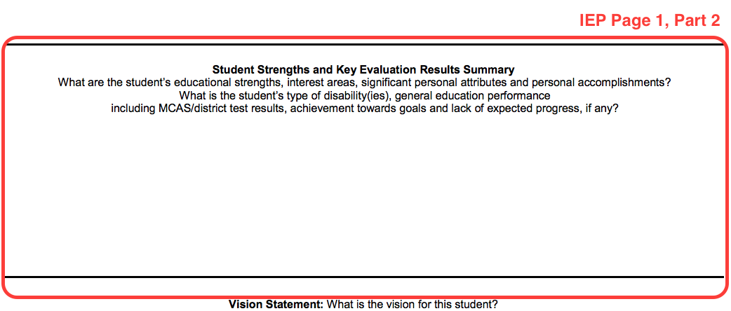 Example of the IEP form page one, part 2. This section is called Student Strengths and Key Evaluation Results Summary.