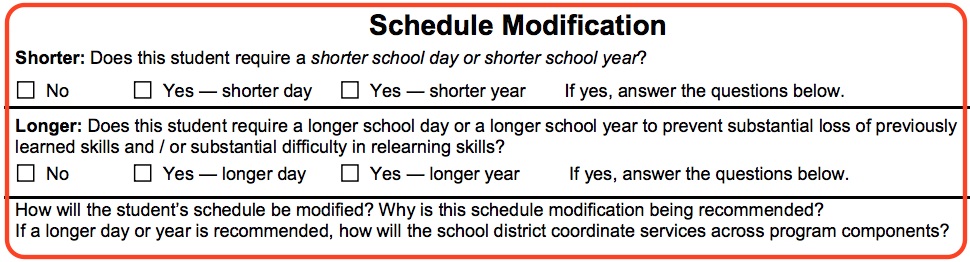 Excerpt from IEP form titled Schedule Modification. This section asks question about timing of the school day and school year that would be best for the student.